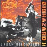 Urban Disciplineby Biohazard