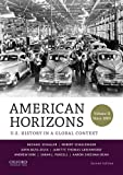 img - for American Horizons: U.S. History in a Global Context, Volume II: Since 1865 book / textbook / text book