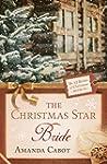 The Christmas Star Bride (The 12 Brid...