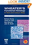 Wheater's Functional Histology: A Tex...