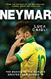 Neymar: The Making of the World's Greatest New Number 10