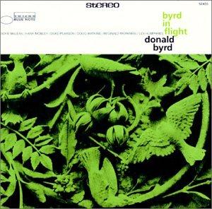 Donald Byrd - Byrd In Flight - Zortam Music