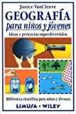 img - for Geografia para ninos y jovenes/Geography for every kid (Spanish Edition) book / textbook / text book
