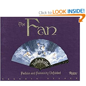 The Fan: Fashion and Femininity Unfolded [Hardcover]