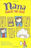 img - for Nana Cracks the Case! (Nana's Adventures) book / textbook / text book