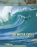 The Water Cycle: Evaporation, Condensation & Erosion (Earth's Processes)
