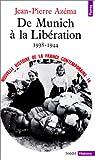 echange, troc Jean-Pierre Azéma - Nouvelle histoire de la France contemporaine, tome 14 : De Munich à la Libération, 1938-1944