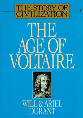 The Age of Voltaire (Story of Civilization 9)