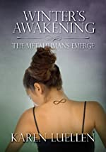 Winter's Awakening: The Metahumans Emerge (Winter's Saga #1)