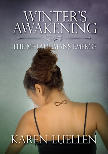 Winter's Awakening: The Metahumans Emerge (Winter's Saga #1) by Karen Luellen