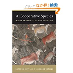 A Cooperative Species: Human Reciprocity and Its Evolution