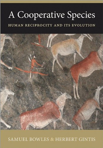 A Cooperative Species: Human Reciprocity and Its Evolution: Samuel Bowles, Herbert Gintis: 9780691158167: Amazon.com: Books