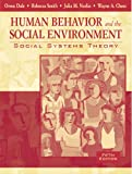 Human Behavior and the Social Environment: Social Systems Theory (5th Edition)