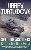 Settling Accounts: Drive to the East