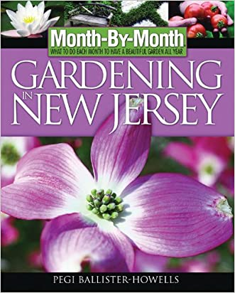 Month-By-Month Gardening in New Jersey: What To Do Each Month to Have a Beautiful Garden All Year