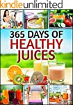 Juicing Bible - 365 Days of Healthy J...
