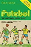 Futebol: The Brazilian Way of Life - Updated Edition