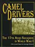The Camel Drivers: The 17th Aero Squadron in World War I (Schiffer Military/Aviation History)