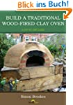 Build a traditional wood-fired clay o...