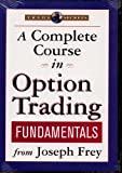 A Complete Course in Option Trading Fundamentals