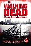echange, troc Jay Bonansinga, Robert Kirkman - L'Ascension du Gouverneur (The Walking Dead, tome 1)