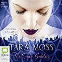The Spider Goddess: A Pandora English Novel #2 (       UNABRIDGED) by Tara Moss Narrated by Luci Christian