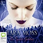 The Spider Goddess: A Pandora English Novel #2 | Tara Moss