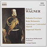 Wagner: Marches & Overtures ~ R. Wagner