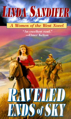 Image for Raveled Ends of Sky (Women of the West Novels (Paperback Forge))