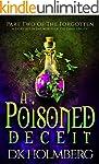 A Poisoned Deceit: The Forgotten Part...