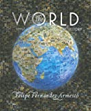 The World: A History, Volume A (to 1200) (0131777653) by Fernandez-Armesto, Felipe