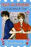 echange, troc Yuki Nakaji - Le grand amour de Vénus, Tome 5 :