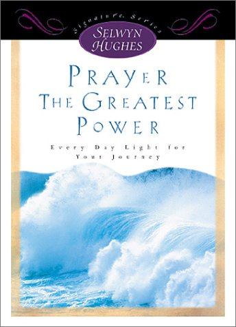PRAYER - THE GREATEST POWER (Signature Series) Crusade for World Revival