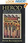 Herod: King of the Jews and Friend of...