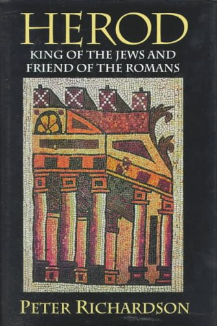 Image for Herod: King of the Jews and Friend of the Romans (Studies on Personalities of the New Testament)