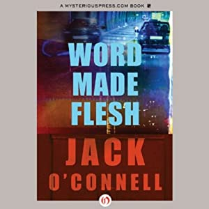 Word Made Flesh | [Jack O'Connell]
