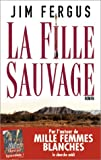 La Fille Sauvage (2749102332) by Fergus, Jim