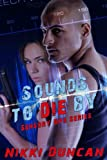 Sounds to Die By (Sensory Ops)