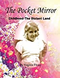 img - for The Pocket Mirror: Childhood -- The Distant Land book / textbook / text book