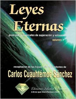 Leyes eternas: Carlos Cauhtemoc Sanchez: 9789687277233: Amazon.com