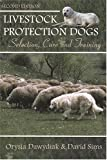 img - for Livestock Protection Dogs: Selection, Care and Training book / textbook / text book