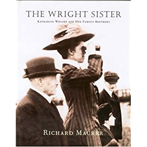 The Wright Sister Katherine Wright And Her Famous