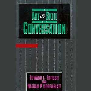 The Art & Skill of Conversation Hörbuch