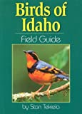 Birds of Idaho Field Guide (1591930189) by Stan Tekiela