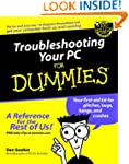 Troubleshooting Your PC for Dummies (...