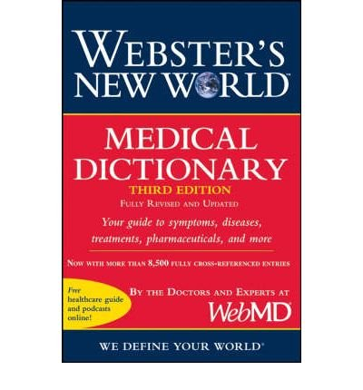 -websters-new-world-medical-dictionary-revised-updated-by-author-may-2008-paperback-