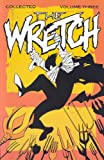 Wretch Volume 3: Cradle To Grave (0943151732) by Hester, Phil