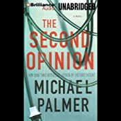 The Second Opinion | [Michael Palmer]