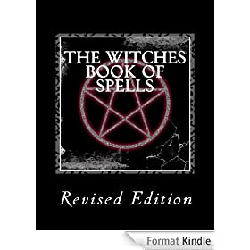 The Witches Book of Spells - (Revised Edition) (English Edition)
