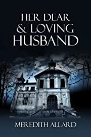 Her Dear and Loving Husband (The Loving Husband Trilogy)